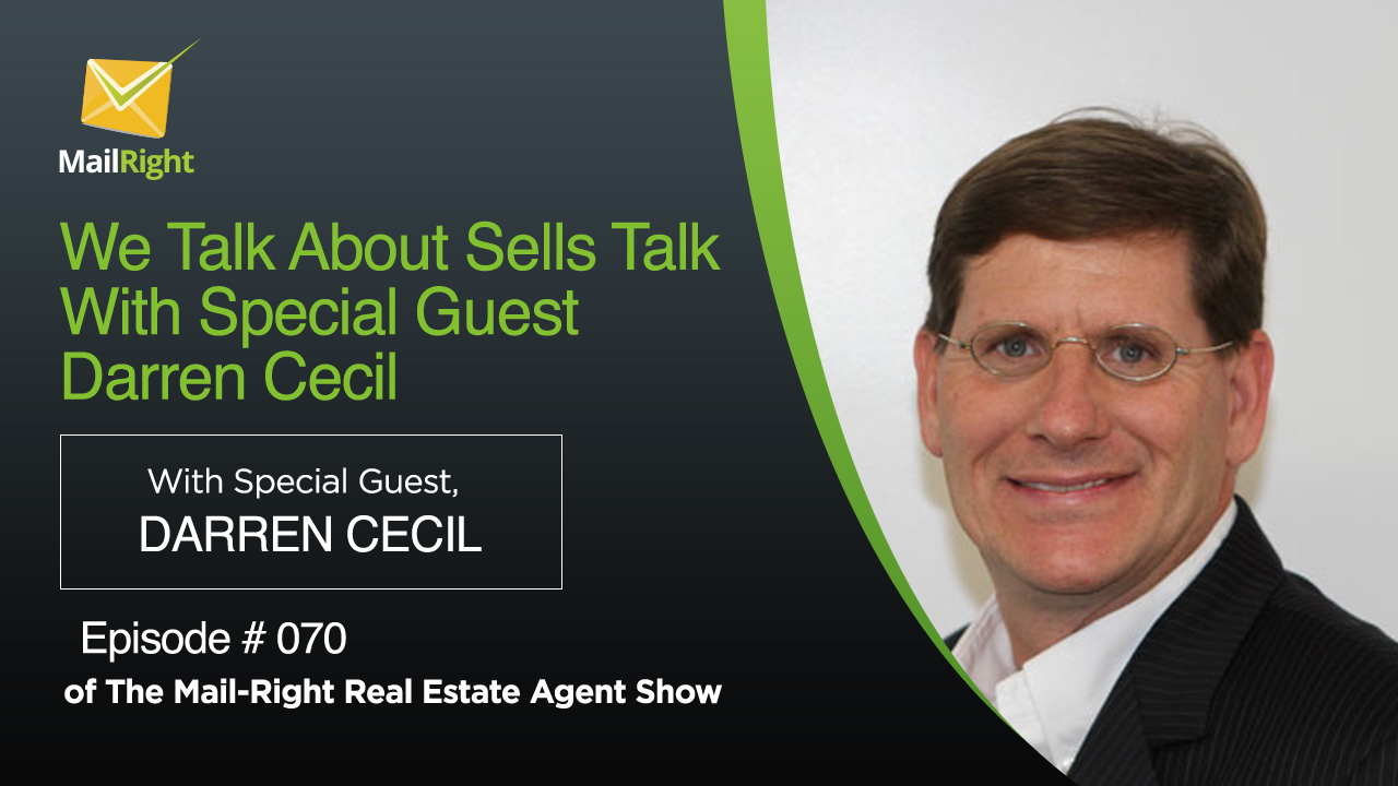 070: We Talk About Sells Talk With Special Guest Darren Cecil 2