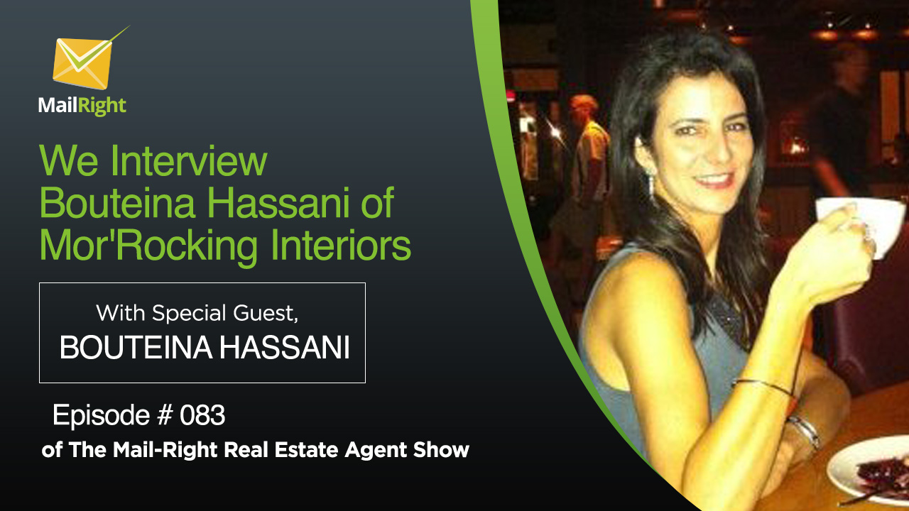 083 Mail Right Show With Special Guest Bouteina Hassani of Mor'Rocking Interiors 1