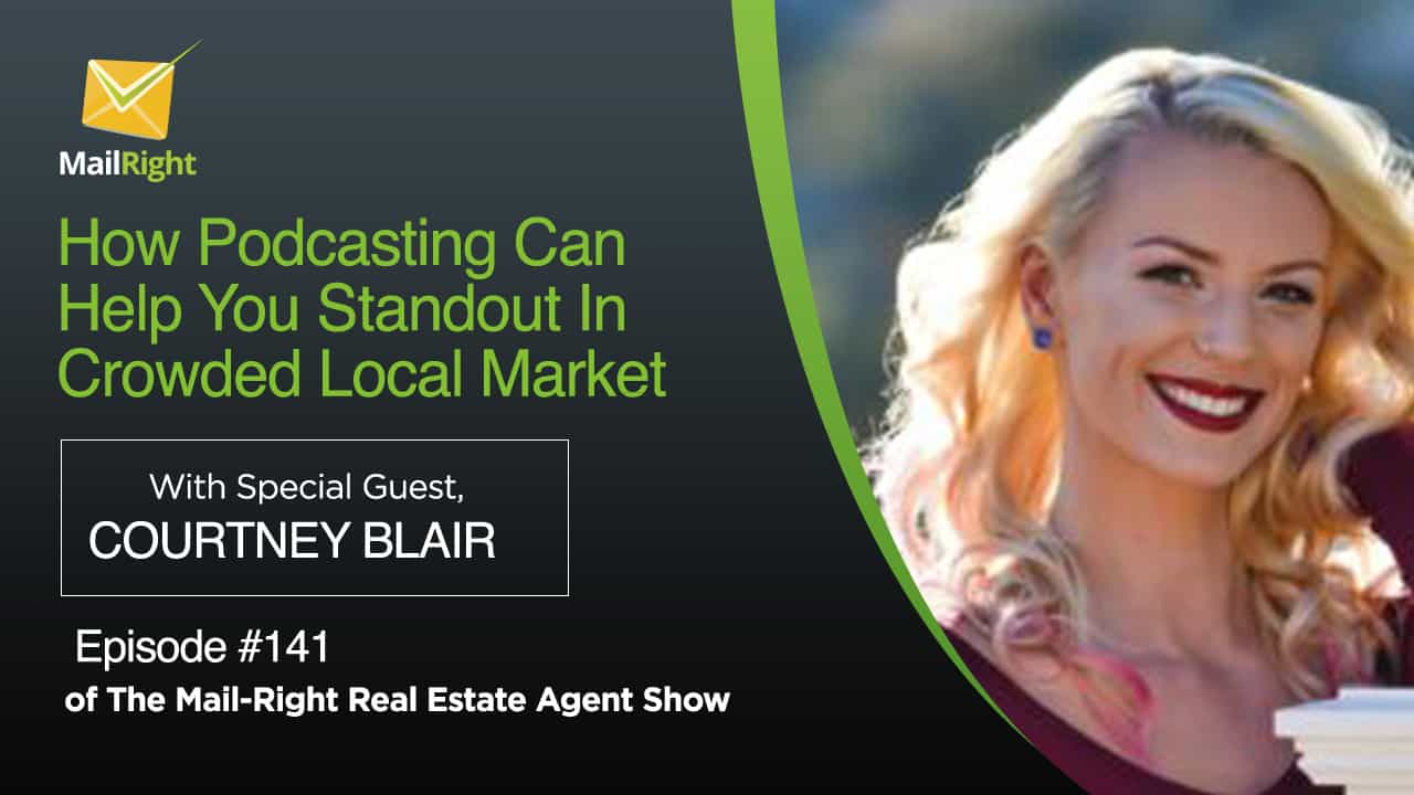 #141 Mail-Right Show With Special Guest Courtney Blair of ZippyContent