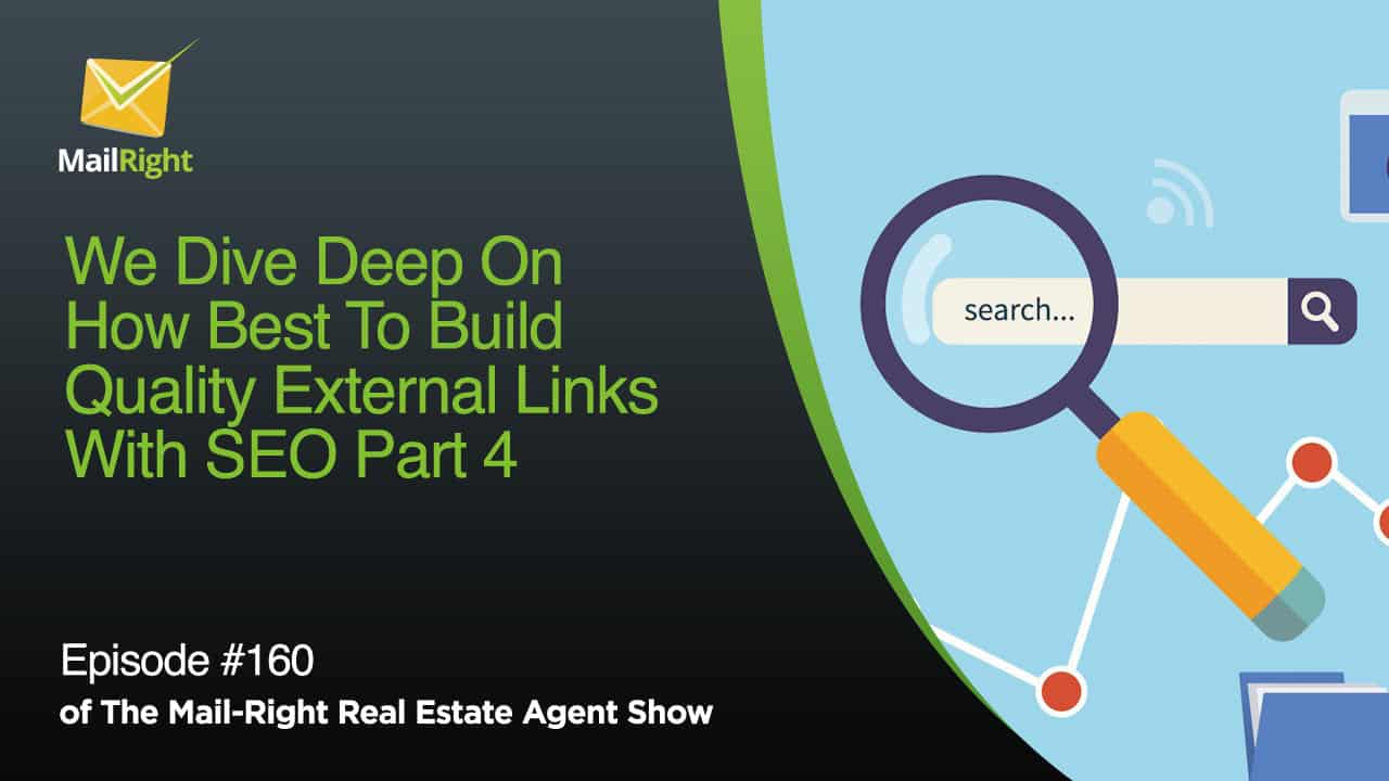 #160 Mail-Right Show SEO (search engine optimization) Part 4 Link Building