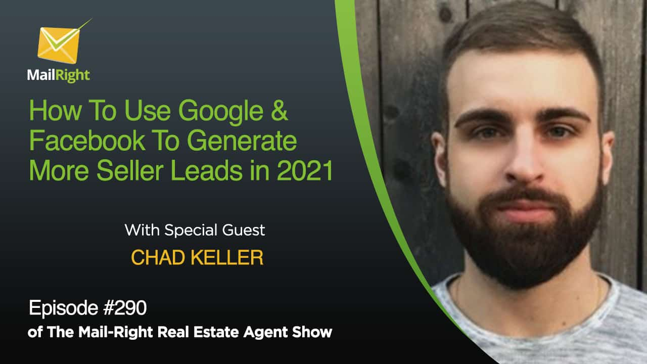 290 Mail-Right Show Chad Keller of Motivated Leads