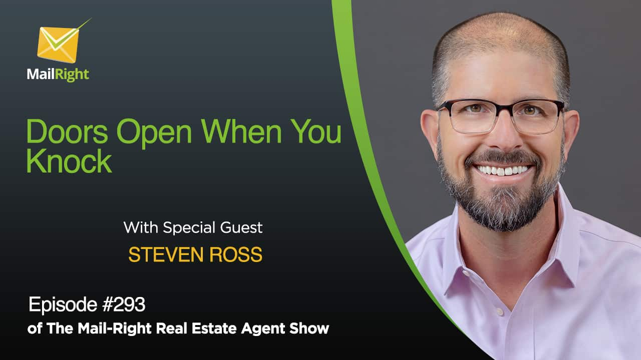 """293 Mail-Right Show With Special Guest Steven Ross of """"Doors Open When You Knock"""""""