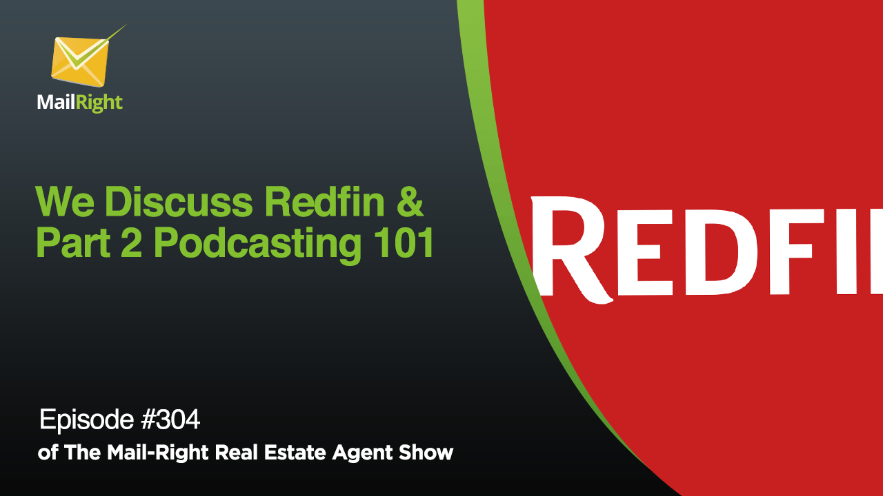 RedFin And Podcasting 101 For Real Estate Agents Part 2